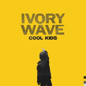 Ivor Wave - Cool Kids