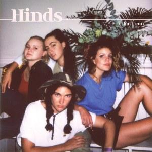Hinds I dont Run Album