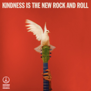 Peace Kindess is the new rock and roll.png