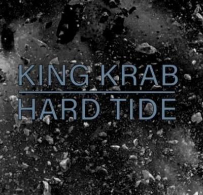 King Krab - Hard Tide