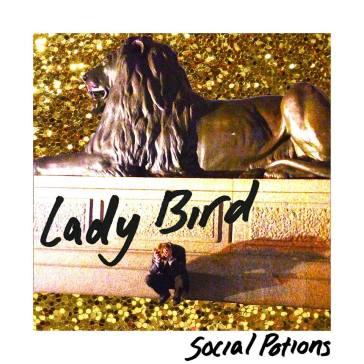 Lady Bird - Social Potions EP.jpg