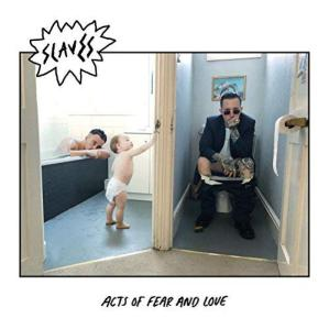 Slaves Acts of Fear and Love