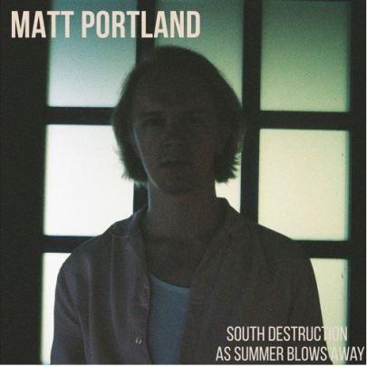 Matt Portland - South Destruction